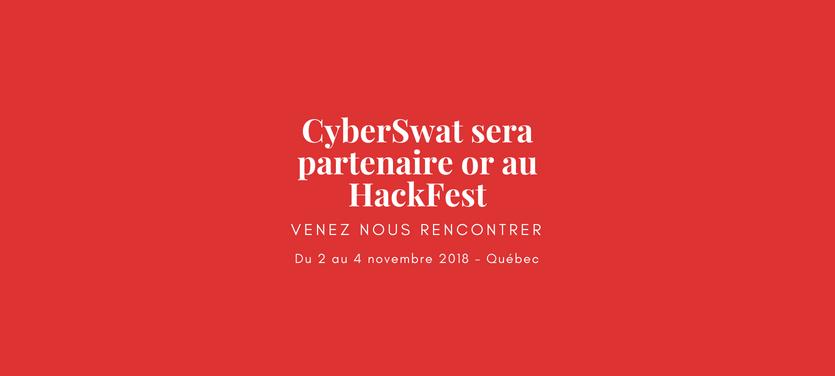 CyberSwat sera partenaire Or au Hackfest – le plus grand rassemblement des spécialistes en sécurité au Québec